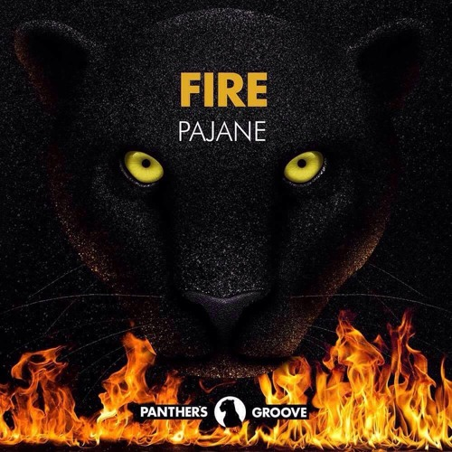 Pajane - Fire