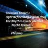 Christian Bonori - Light Reflections -  The Rhythm - Fixxer (remix)