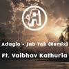 Jab Tak (Remix) ft. Vaibhav Kathuria