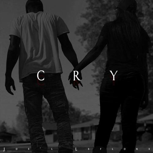 CRY - Joe'l Leflore