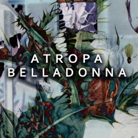 Of Jones - Atropa Belladonna