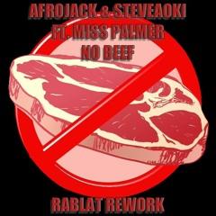 AFROJACK & STEVEAOKI FT.MISS PALMER - NO BEEF (RABLAT REWORK)