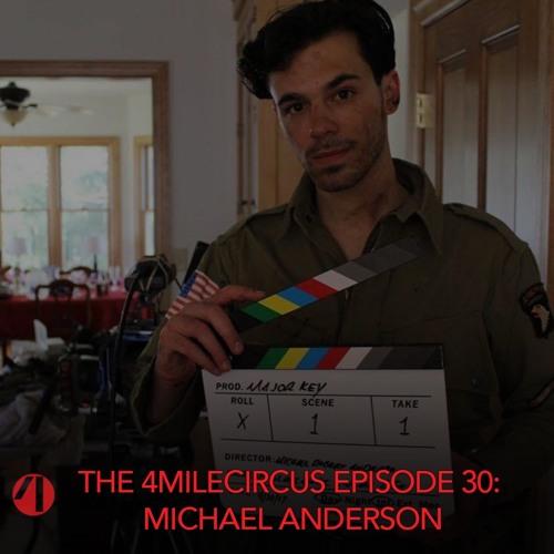 Episode 30 - Michael Anderson