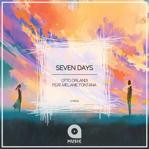 Otto Orlandi Feat. Melanie Fontana - Seven Days