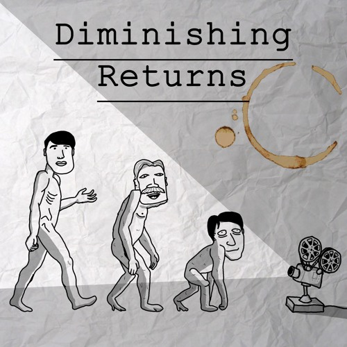 60 - So It's Come to This: A Diminishing Returns Outtakes Show