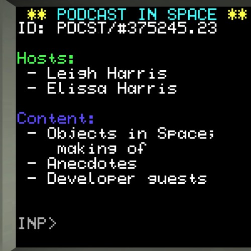Podcast in Space - Episode 13 - 17 July 2017