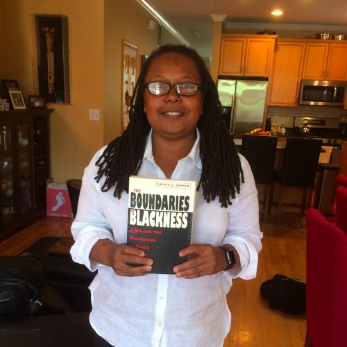 Episode 19 - The Boundaries of Blackness with Cathy Cohen