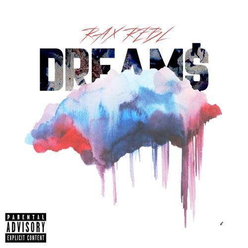 RAX REBL - DREAMS