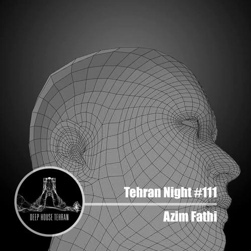 Tehran Night #111 Azim Fathi (Vinyl Only)