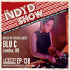 The NDYD Radio Show EP138 - guest mix by BLU C- London, UK