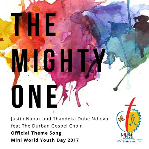THE MIGHTY ONE (Official Theme song  of the Mini World Youth Day 2017 )