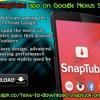 Download SnapTube App on Google Nexus Smartphones.mp3