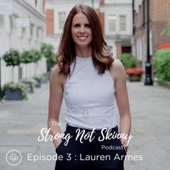 Episode 3: Lauren Armes