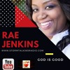 God Is Good w/Rae Jenkins -How'd I Get Here?