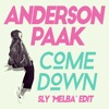 Anderson.Paak - Come Down (SLY 'Melba' Edit)