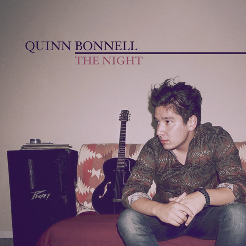 Quinn Bonnell - The Night EP