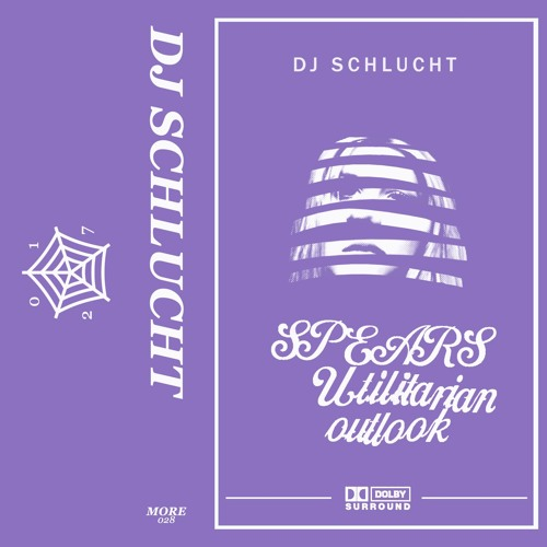 "[MORE028] DJ SCHLUCHT ""spears utilitarian outlook"" (excerpt)"