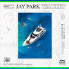 Jay Park - YACHT (k) (Feat. Sik-K) PROD. Cha Cha Malone