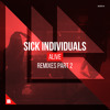 SICK INDIVIDUALS - Alive (Trilane Extended Remix)