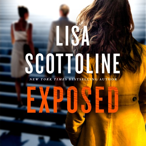 Exposed by Lisa Scottoline, audiobook excerpt