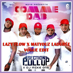 """Section Pull Up & DJ Mike One - """"On casse"""" Comme dHAb (Lazy Flow x Matyouz Ladurée vogue edit)"""
