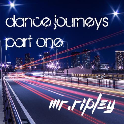 Mr Ripley - Dance Journeys - Part One - fresh uplifting Trance FREE D/L!