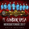 El Condor Pasa - Los Contrabandistas (PNCS) Merequetengue 2017