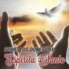Chuy Olivares - Los dones espirituales - Parte 1