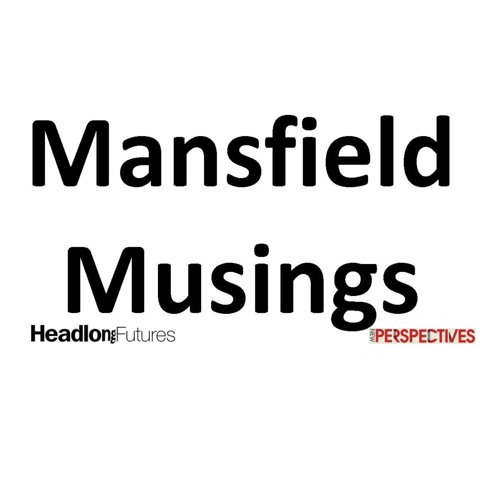 Musings Of Mansfield