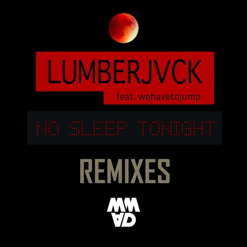 No Sleep Tonight feat. wehavetojump (Carbin Remix)