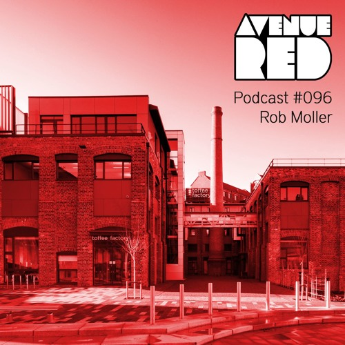 Avenue Red Podcast #096 - Rob Moller
