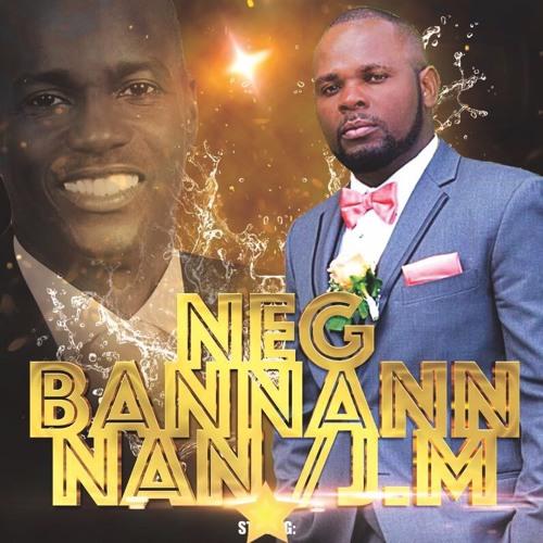 DANDRELO - Neg Bannann nan! (July 2017)