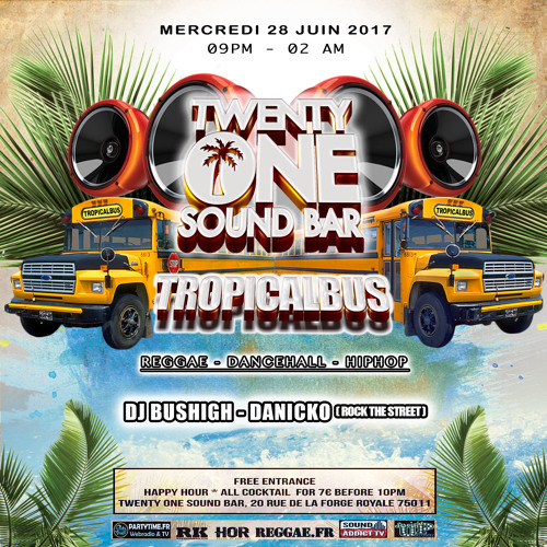 Dj Bus High Tropical Bus Live Mix #15 28.06.17