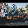 Tanner Fox - We Do It Best (Official Music Video) Feat. Dylan Matthew  Taylor Alesia