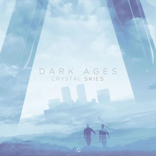 Crystal Skies - Dark Ages