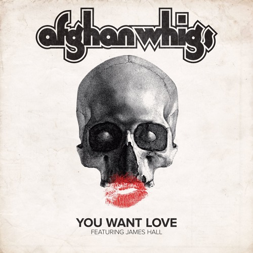 The Afghan Whigs - You Want Love