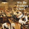 We Be Soldiers Three