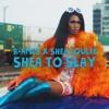 Shea To Slay (B. Ames Mix) | Shea Couleé