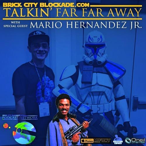 Talkin' Far Far Away with Mario Hernandez Jr.