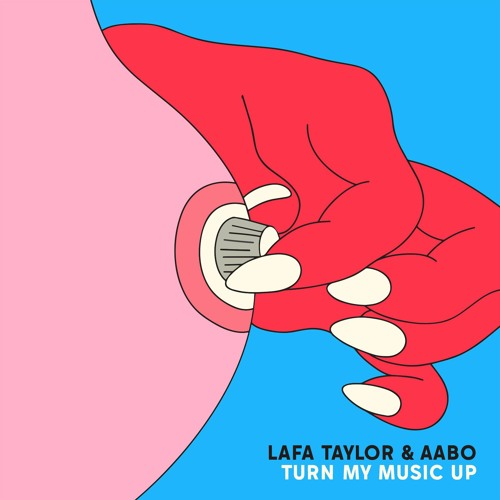 Lafa Taylor & Aabo - Turn My Music Up