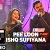 Pee Loon Ishq Sufiyana - Mixtape - Neha Kakkar, Sreerama ( TaRa Digital Studio )