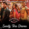 Sweety Tera Drama - PagalWorld.me mp3