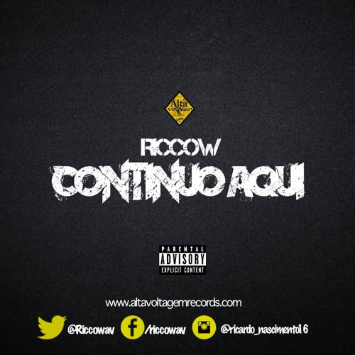 Riccow - Continuo Aqui
