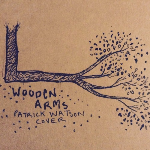Wooden Arms (Patrick Watson Cover)
