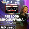 Pee Loon-Ishq Sufiyana - WapKing.live