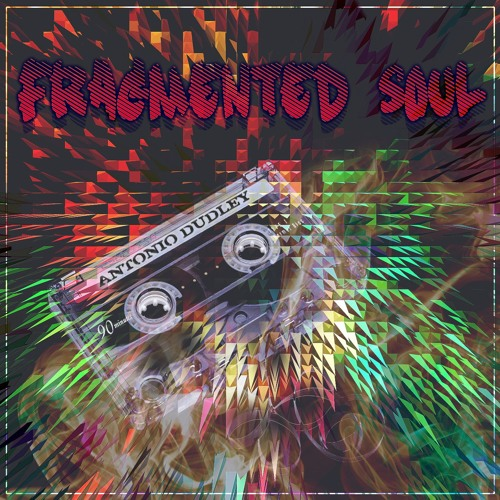 Fragmented Soul EP