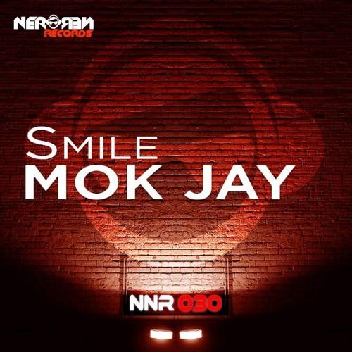 Mok Jay - Smile (Original Mix)