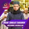 Muzammil Hasballah - Imam Sholat Tarawih - Surat Al Fatihah & Surat Al Baqarah Ayat 183 - 186