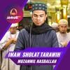 Muzammil Hasballah - Imam Sholat Tarawih - Surat Al Fatihah & Surat Al Baqarah Ayat 284 - 286
