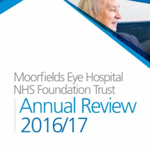 Moorfields Eye Hospital Annual Review 2016 - 17